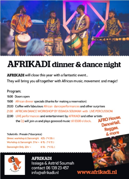 African Dance night Groningen , dinner, danceacts, workshop african dance Issiaga Soumah, Live music and DJ